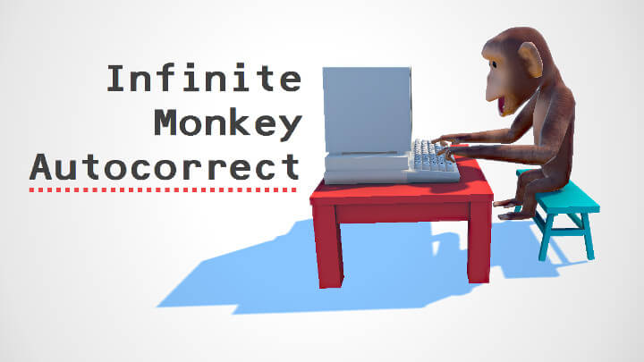 Infinite Monkey Autocorrect