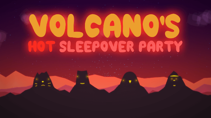 Volcan's Hot Sleepover Party
