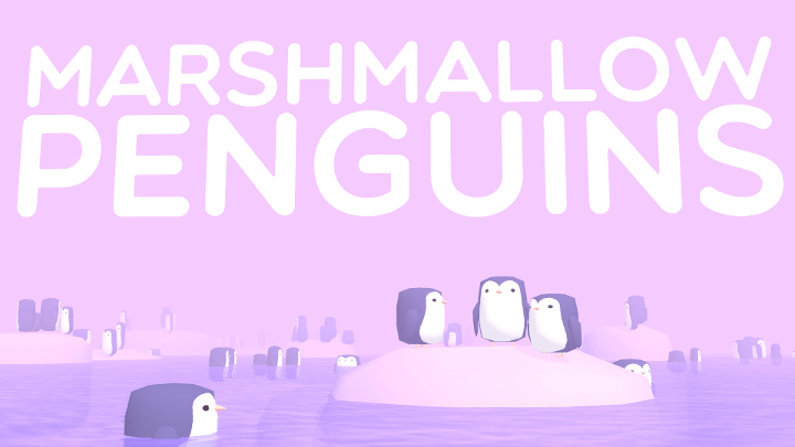 Marshmallow Penguins VR
