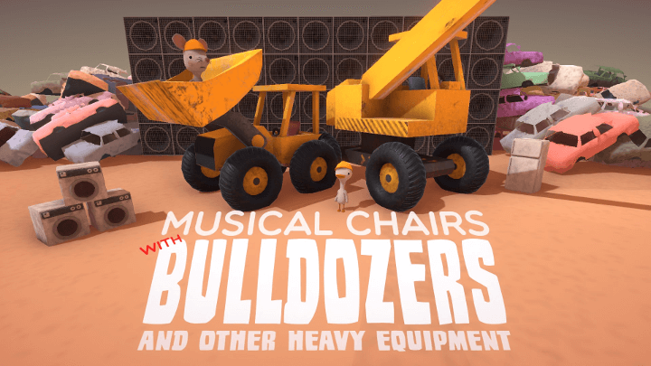 Musical Chairs with Bulldozers and Other Heavy Equipment