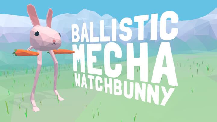 Ballistic Mecha Watchbunny